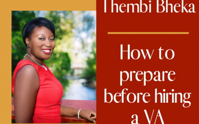 How to Prepare Before Hiring a VA with Thembi Bheka