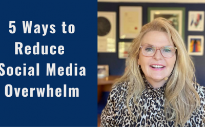 5 Ways to Reduce Social Media Overwhelm